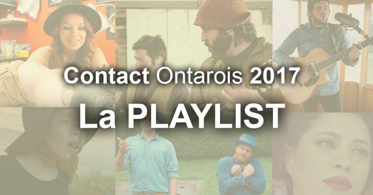 La Playlist – Contact Ontarois 2017