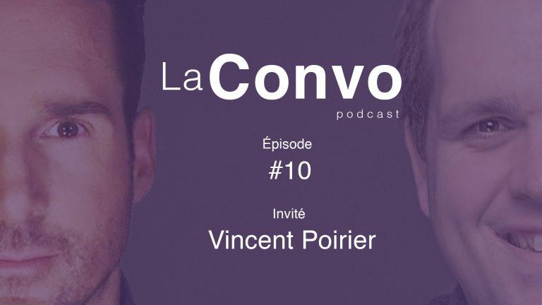 La Convo EP 10 –  Vincent Poirier :  Comédien, improvisateur, tête d'affiche franco-ontarienne