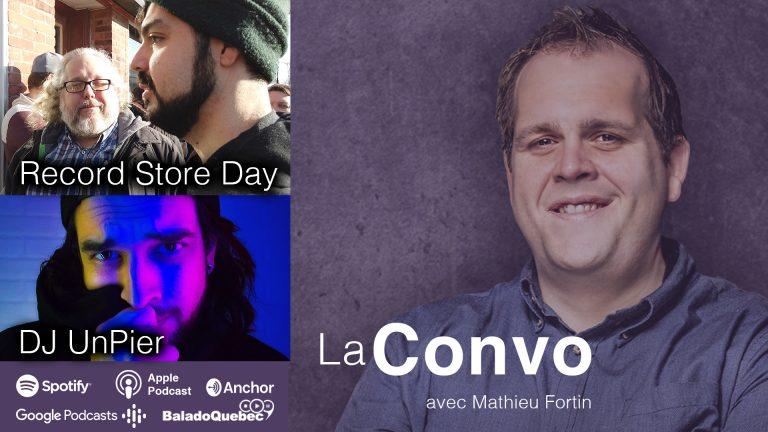 La Convo EP 20 – Record Store Day et DJ UNPIER au Festival Franco-Ontarien