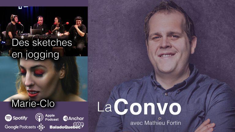 La Convo EP 21 – Des Sketches en jogging au Festival Transistor et dans une loge avec Marie-Clo