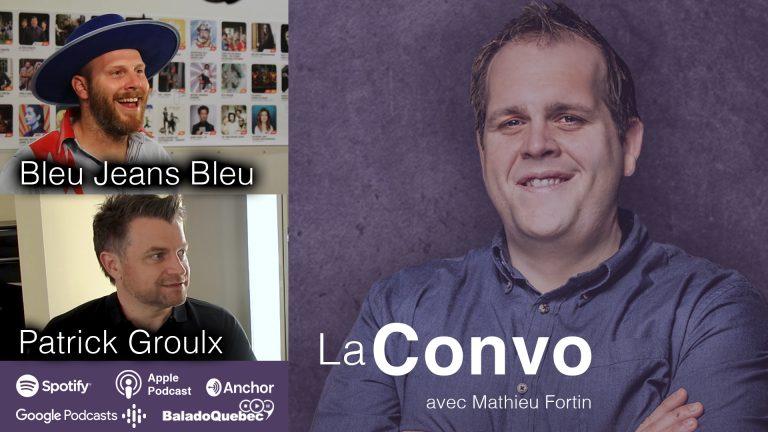 La Convo EP 22 – Bleu Jeans Bleu et Patrick Groulx lors du lancement de programmation du MIFO