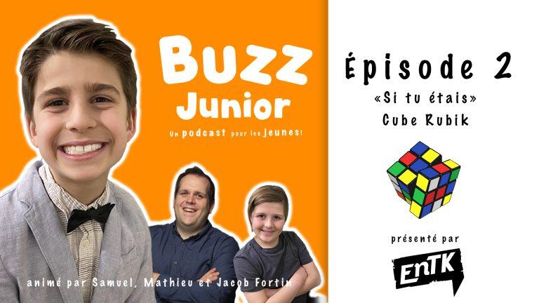 Buzz Junior – EP 2 : Jeux «si tu étais» et le Cube Rubik